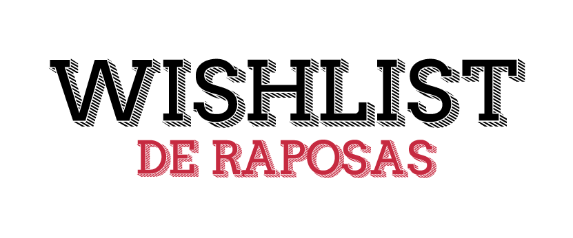 Wishlist Raposas